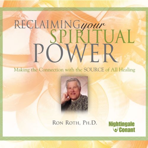 Reclaiming Your Spiritual Power